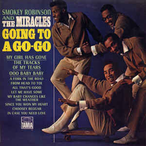 Smokey Robinson And The Miracles ‎– Going To A Go-Go