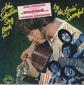 The Lovin' Spoonful ‎– John Sebastian Song Book Vol. 1