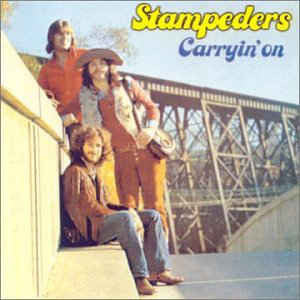 Stampeders ‎– Carryin' On