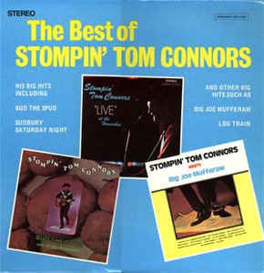 Stompin' Tom Connors ‎– The Best Of Stompin' Tom Connors