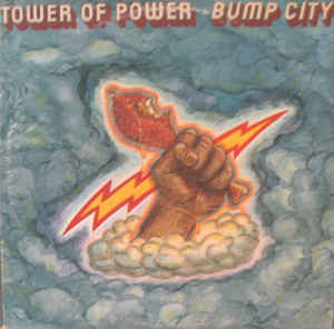 Tower Of Power ‎– Bump City