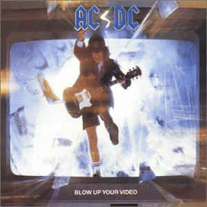 AC/DC ‎– Blow Up Your Video