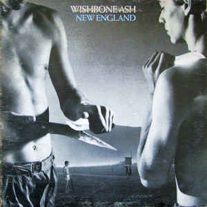 Wishbone Ash ‎– New England