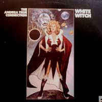 Andrea True Connection ‎– White Witch
