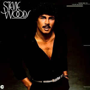 Stevie Woods ‎– Take Me To Your Heaven
