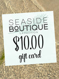 $10.00 Gift Card - Seaside Boutique