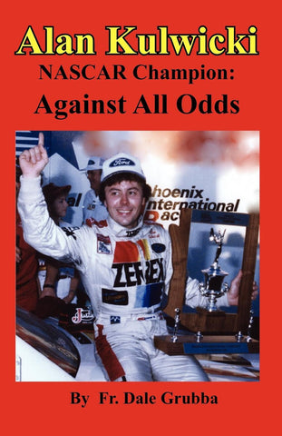 Alan Kulwicki NASCAR Champion: Against All Odds