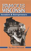 Famous Wisconsin Inventors and Entrepreneurs