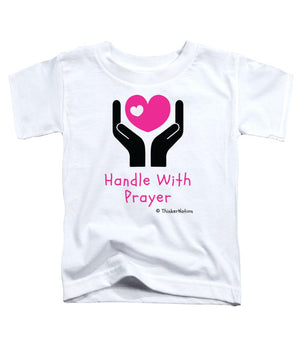 Handle With Prayer - Purple - ThinkerThreads - Toddler T-Shirt - By ThinkerNation