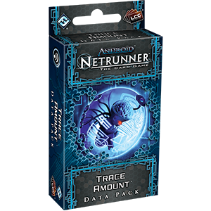 Android: Netrunner LCG  Trace Amount Data Pack