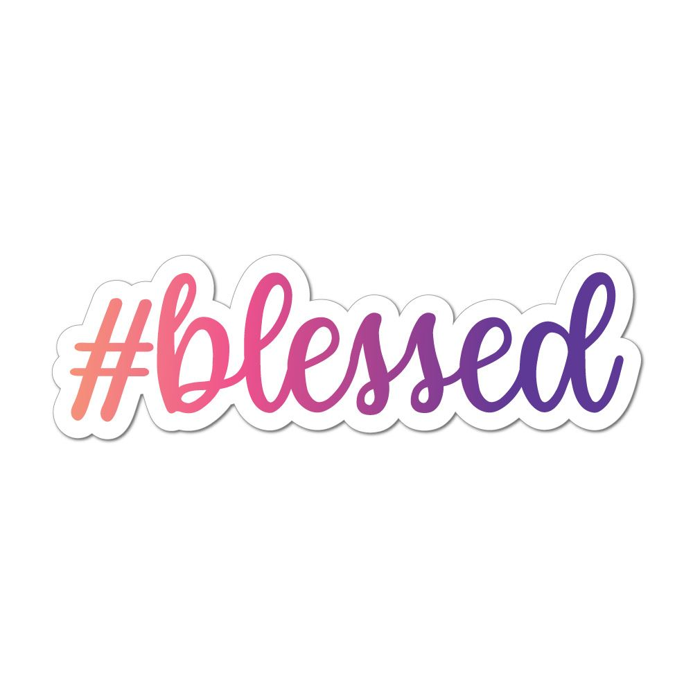 Hashtag Blessed Car Sticker Decal