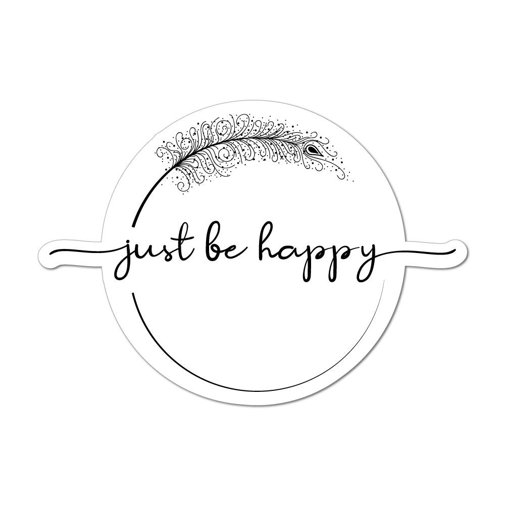 Just Be Happy Laptop Car Sticker Decal