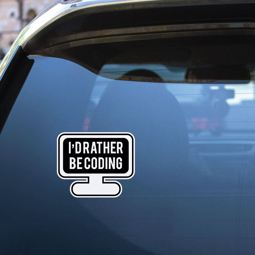 Rather Be Coding Sticker Decal