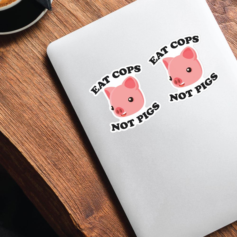 2X Eat Cops Not Pigs Sticker Decal