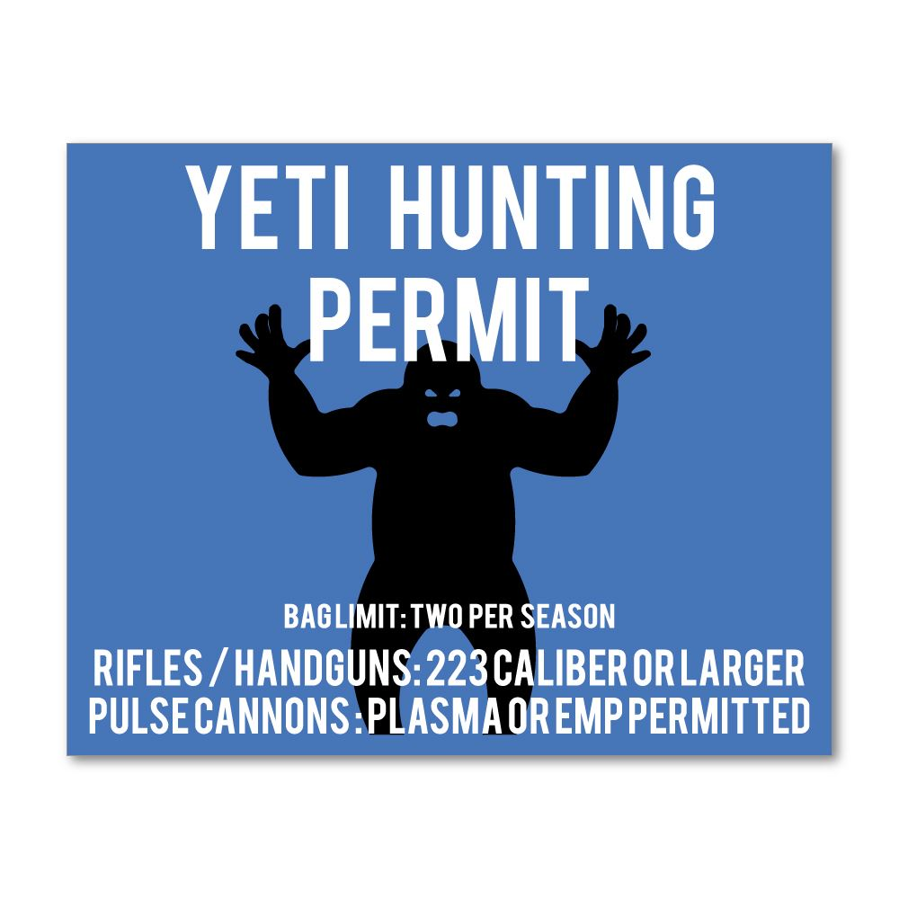 Yeti Hunting Permit  Sticker Decal