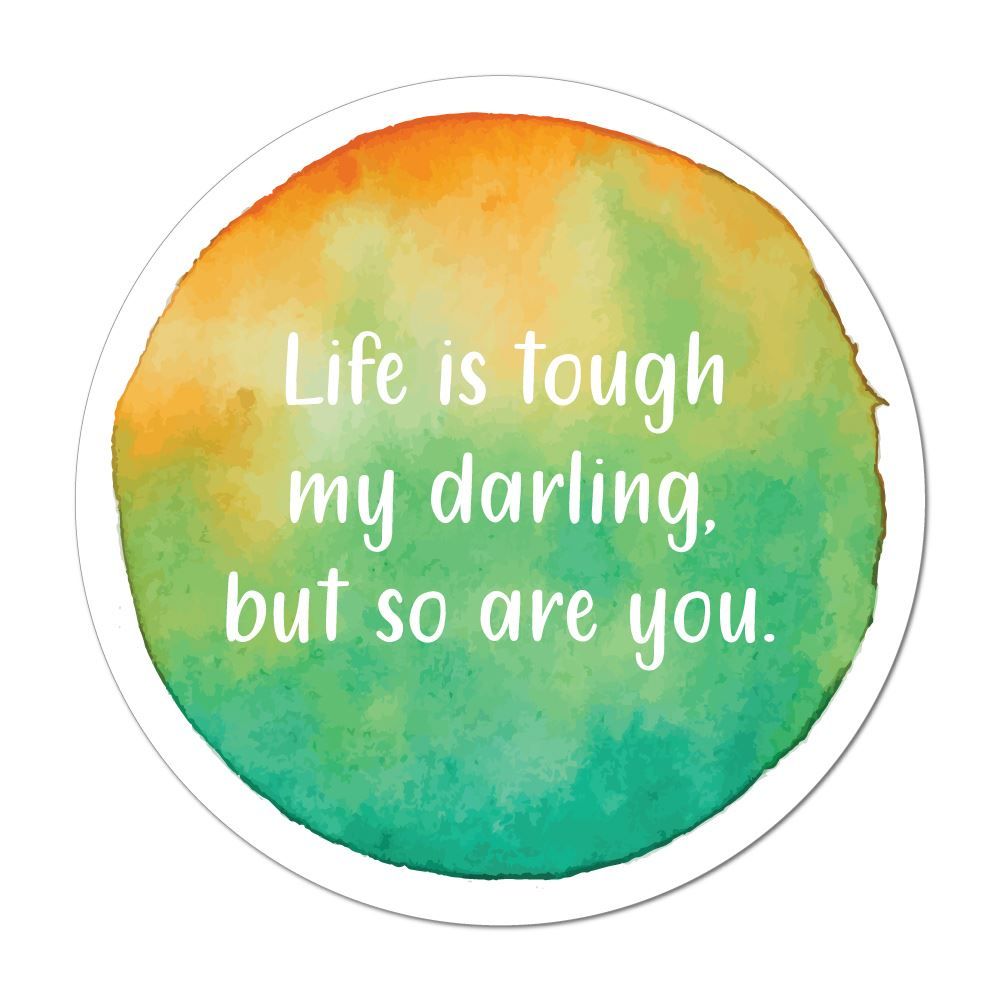 Life Is Tough My Darling Laptop Car Sticker Decal