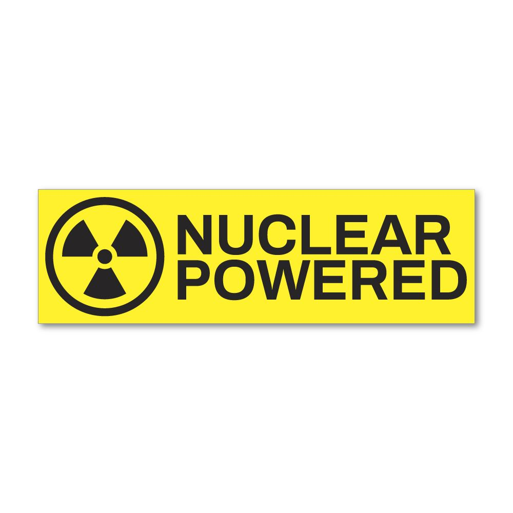 Nuclear Powered  Sticker Decal