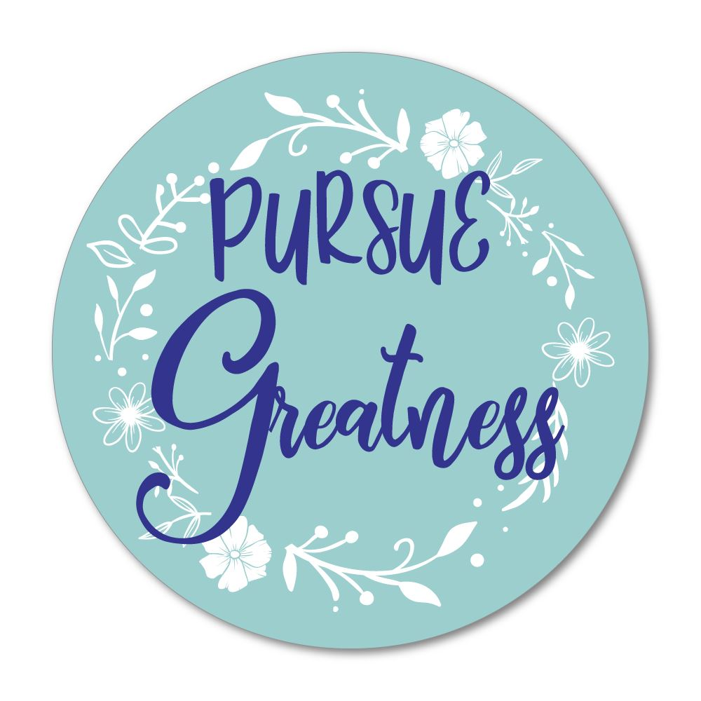 Pursue Greatness Sticker Decal