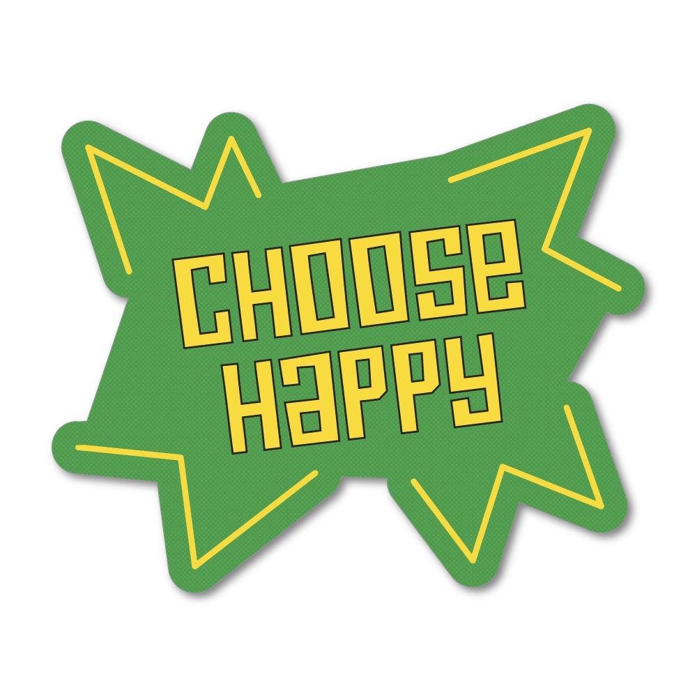 Choose Happy Sticker Decal