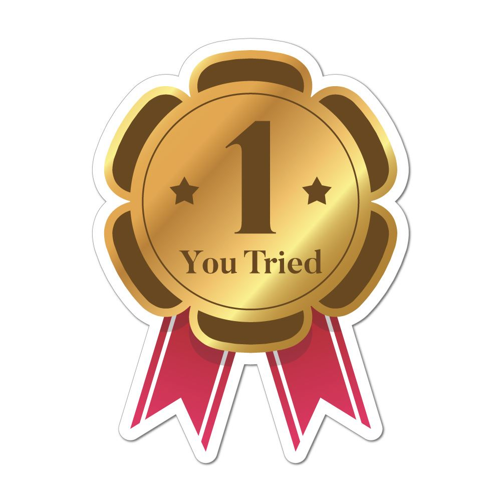 You Tried Number One Award Car Sticker Decal