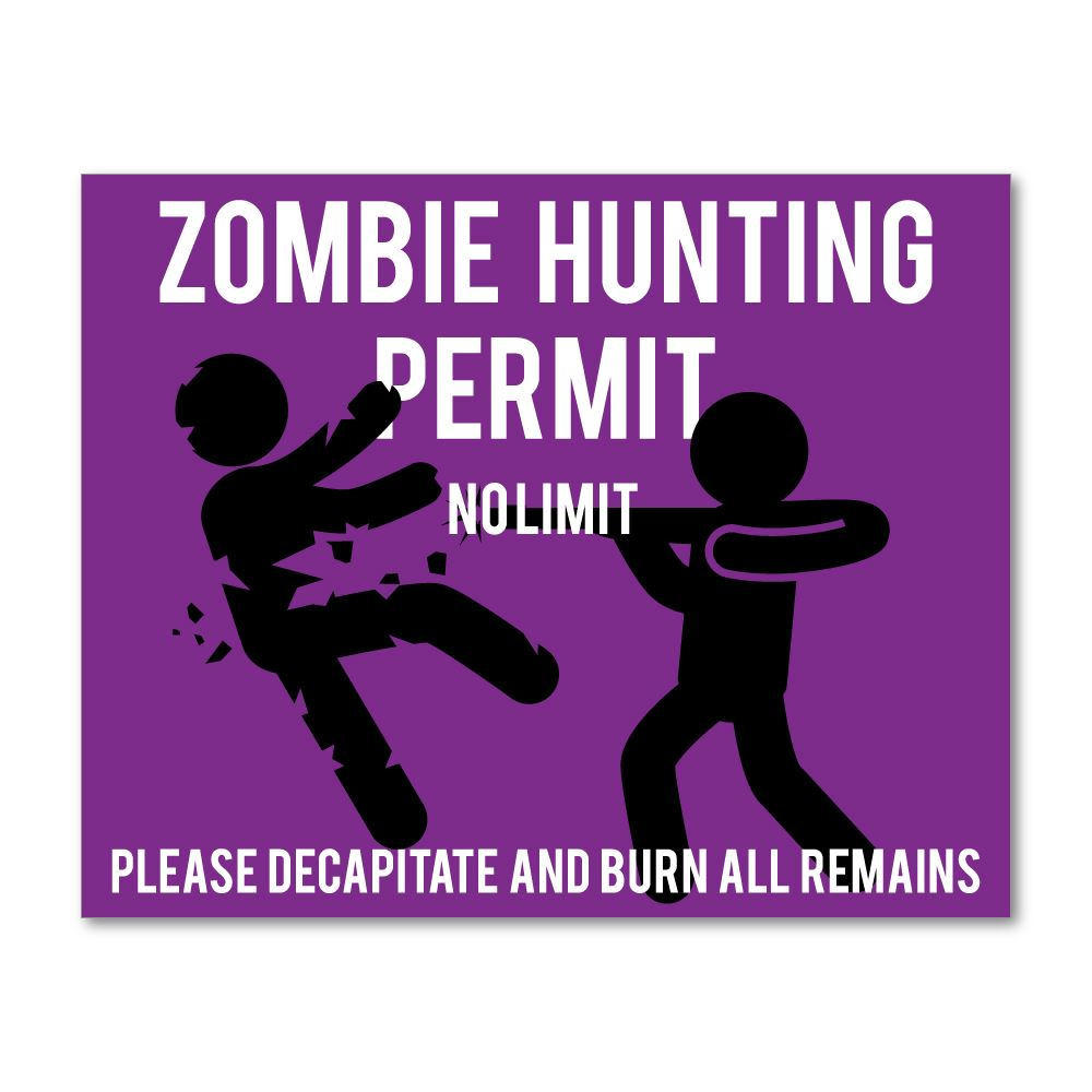 Zombie Hunting Permit Sticker Decal