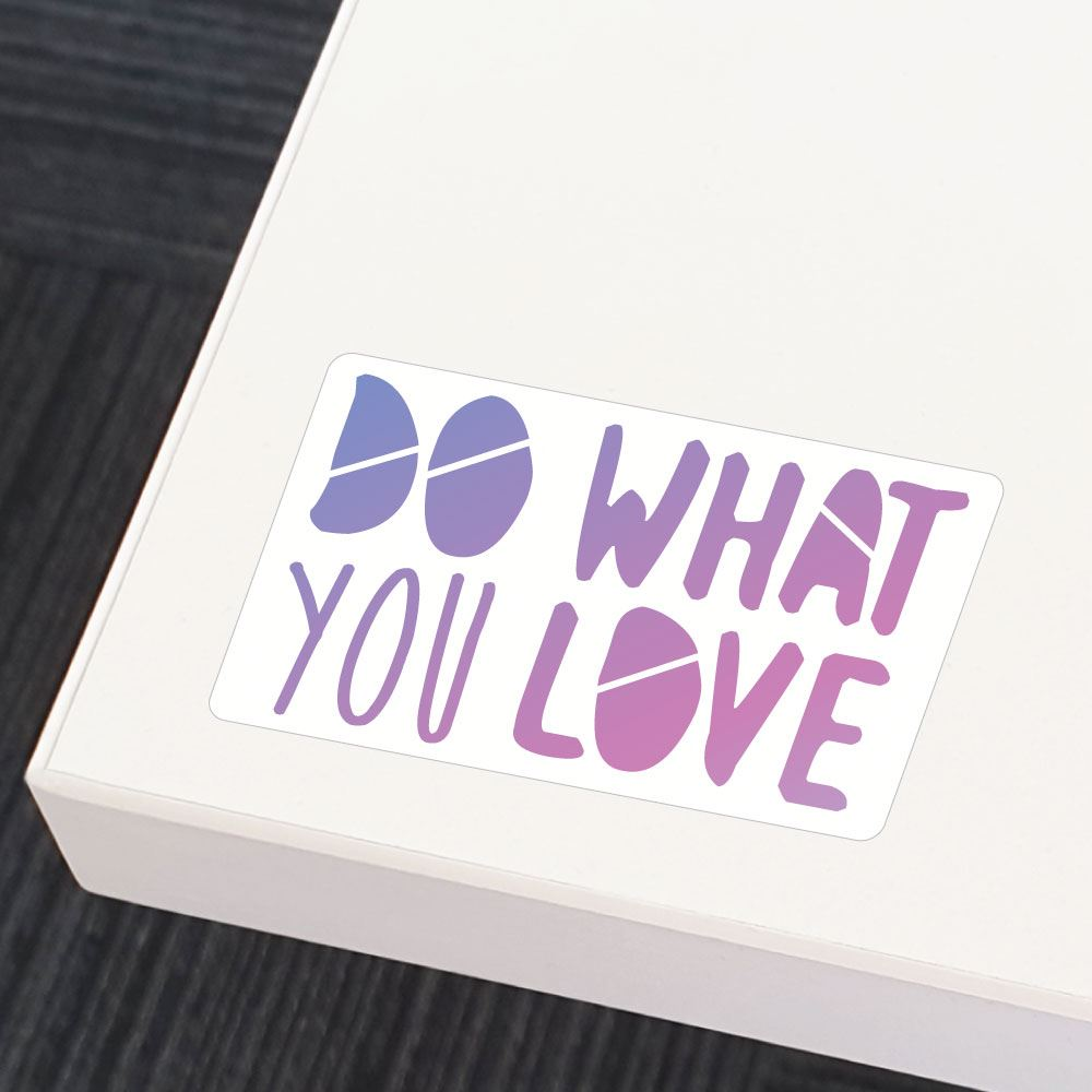 Do What You Love Purple Sticker Decal