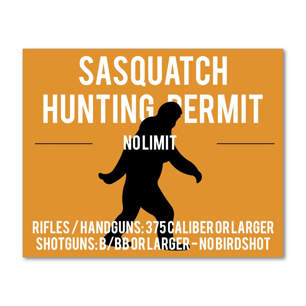 Sasquatch Hunting Permit Sticker Decal