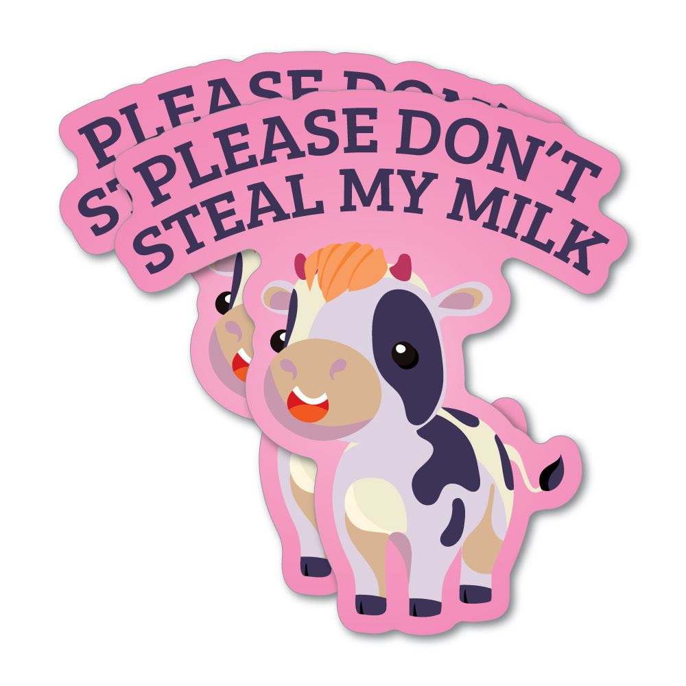 2X Please Do Not Steal My Milk Sticker Decal