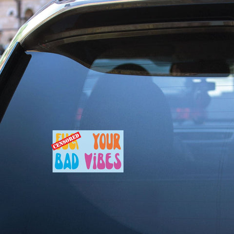 Bad Vibes Sticker Decal