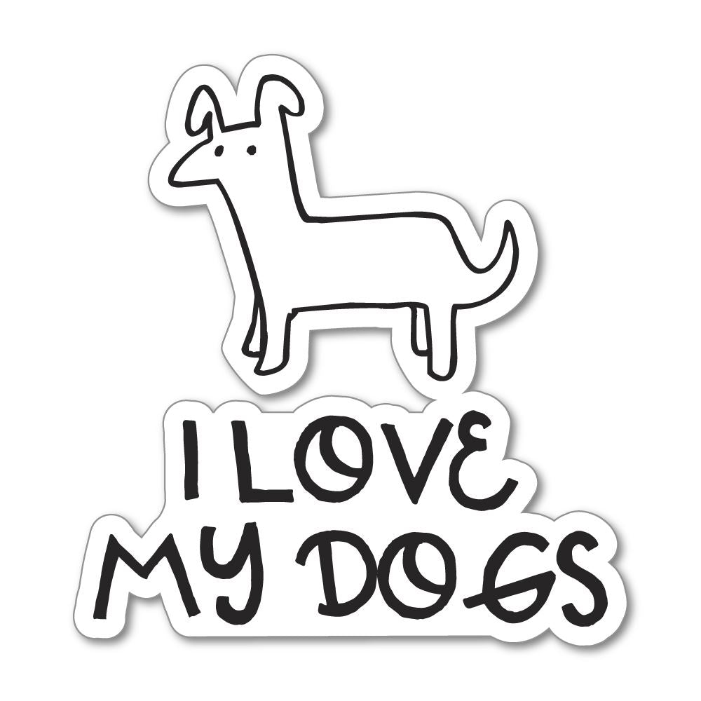 I Love My Dogs Sticker Decal