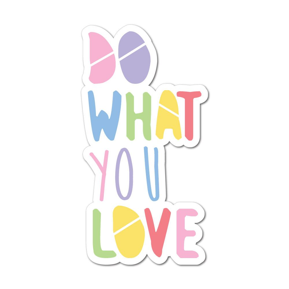 Do What You Love Colourful Sticker Decal