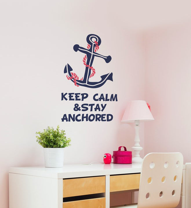 Keep Calm & Stay Anchored Wall Sticker