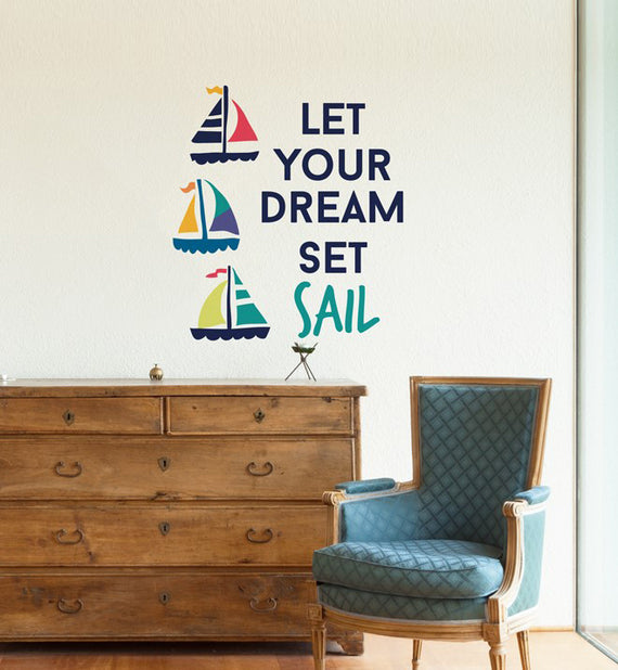Let Your Dream Set Sail Wall Sticker