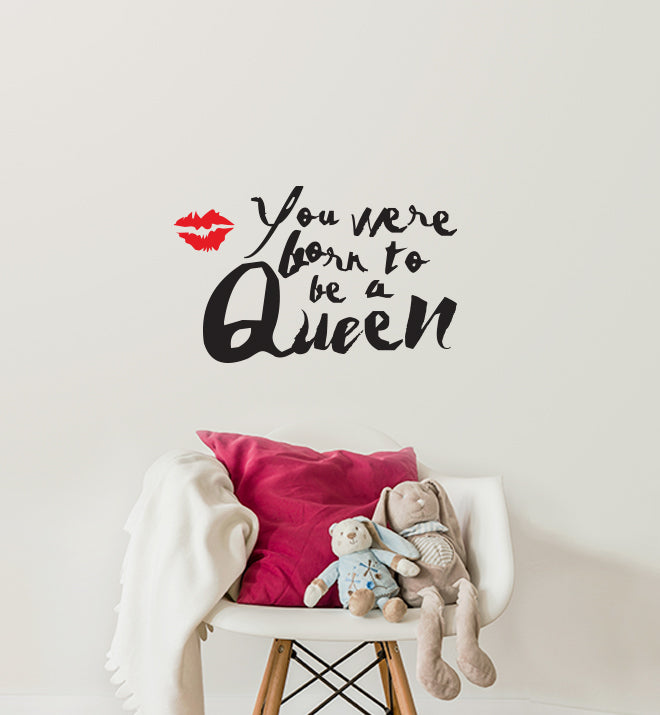 Born to be a queen Wall Sticker
