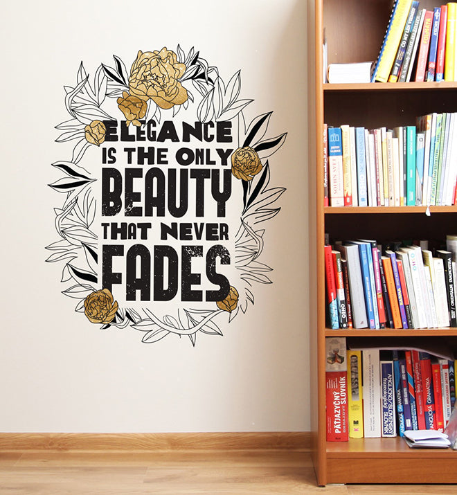 Elegance is The Only Beauty Wall Sticker
