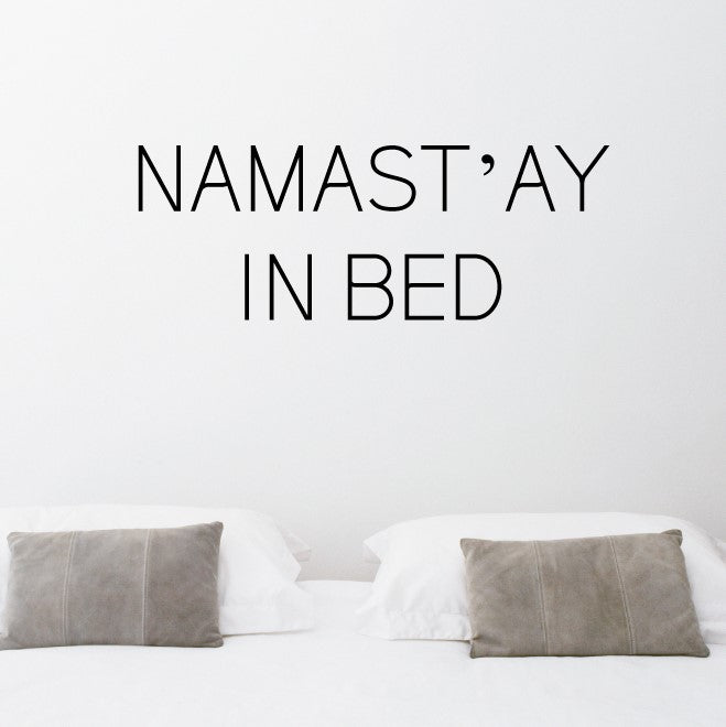 Namastay In Bed Wall Sticker