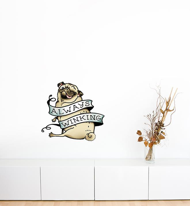 Always Winking Pug Wall Sticker