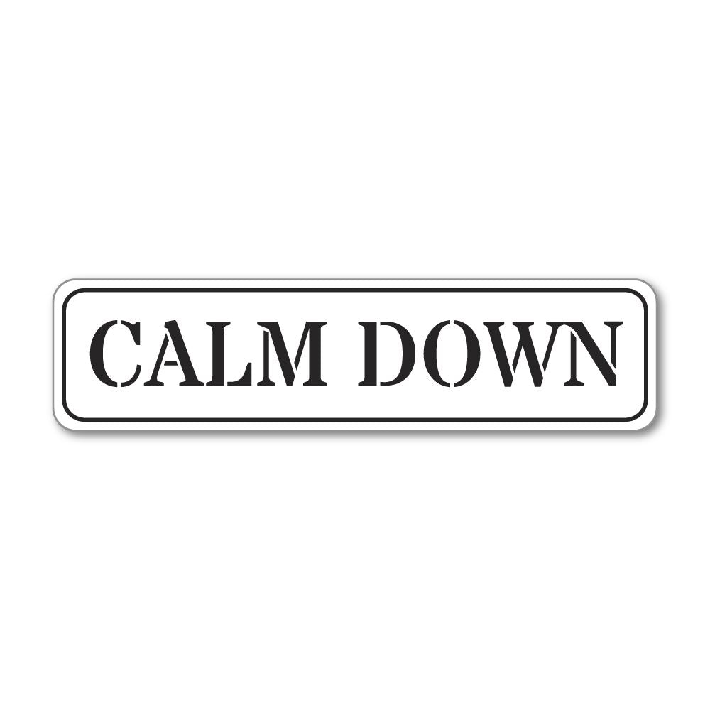 Calm Down Sticker Decal