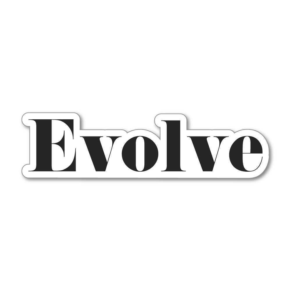 Evolve  Sticker Decal