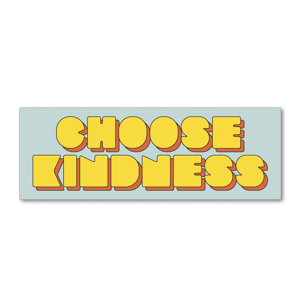 Choose Kindness Sticker Decal