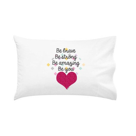 Girls 'Be Brave' | Pillow Case