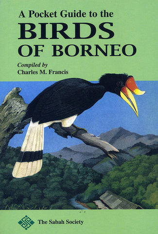 A Pocket Guide to the Birds of Borneo