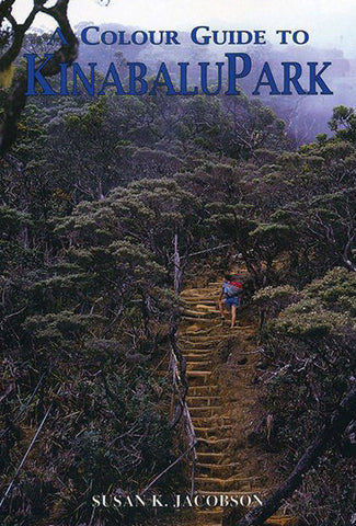 A Color Guide to Kinabalu Park