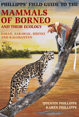 Phillipp's Field Guide to Mammals of Borneo