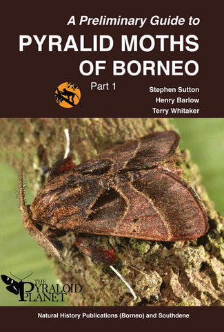 A Preliminary Guide to Pyralid Moths of Borneo