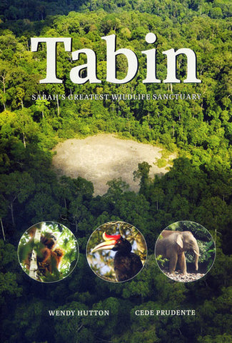 Tabin: Sabah's Greatest Wildlife Sanctuary