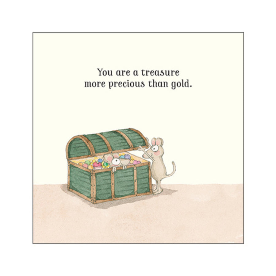You Are A Treasure More Precious Than Gold