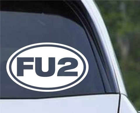 """FU2"" Euro Oval Die Cut Vinyl Decal Sticker - Decals City"