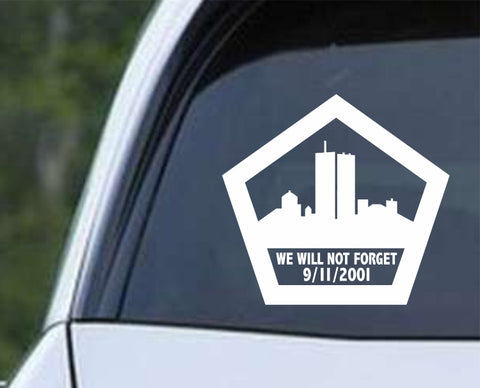 911 We Will Not Forget Pentagon Die Cut Vinyl Decal Sticker