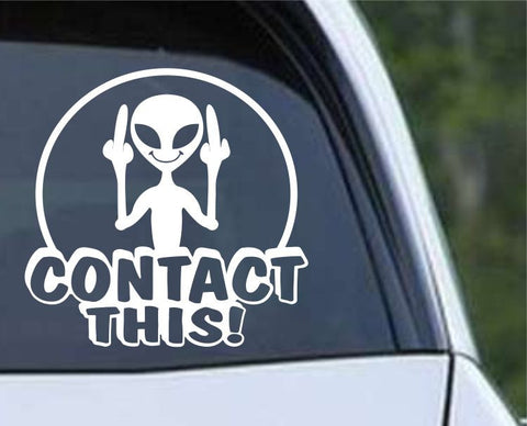 Alien - Contact This Funny Die Cut Vinyl Decal Sticker